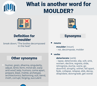 moulder, synonym moulder, another word for moulder, words like moulder, thesaurus moulder