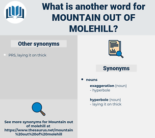 mountain out of molehill, synonym mountain out of molehill, another word for mountain out of molehill, words like mountain out of molehill, thesaurus mountain out of molehill