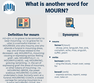 mourn, synonym mourn, another word for mourn, words like mourn, thesaurus mourn