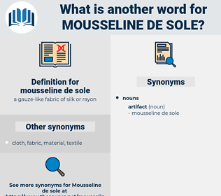 mousseline de sole, synonym mousseline de sole, another word for mousseline de sole, words like mousseline de sole, thesaurus mousseline de sole