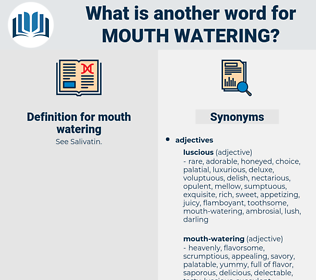 mouth watering, synonym mouth watering, another word for mouth watering, words like mouth watering, thesaurus mouth watering