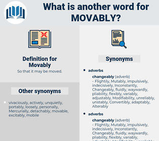Movably, synonym Movably, another word for Movably, words like Movably, thesaurus Movably