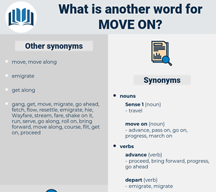 move on, synonym move on, another word for move on, words like move on, thesaurus move on