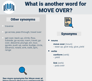 move over, synonym move over, another word for move over, words like move over, thesaurus move over