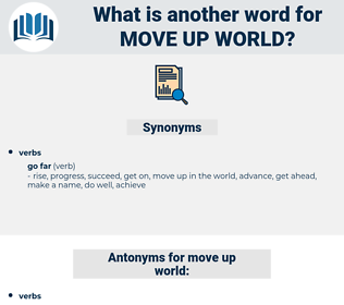 move up world, synonym move up world, another word for move up world, words like move up world, thesaurus move up world