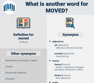 moved, synonym moved, another word for moved, words like moved, thesaurus moved