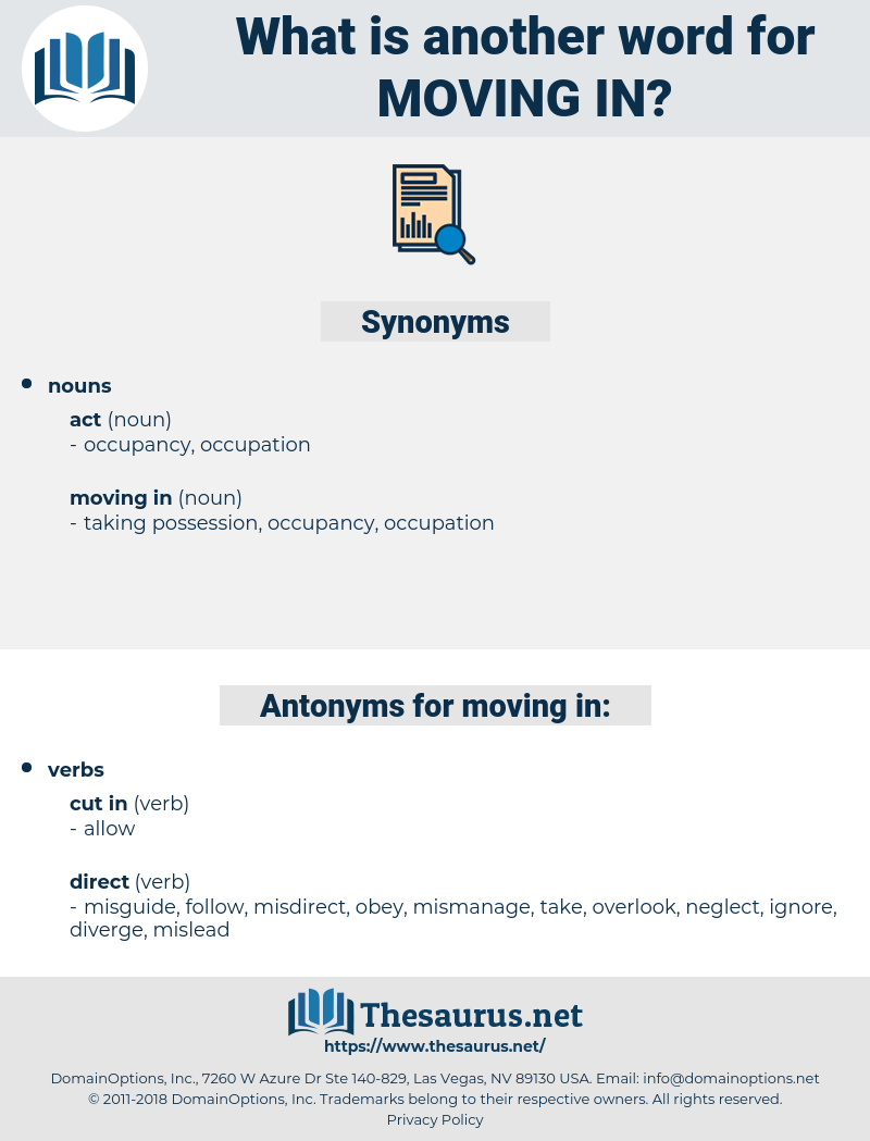 moving in, synonym moving in, another word for moving in, words like moving in, thesaurus moving in