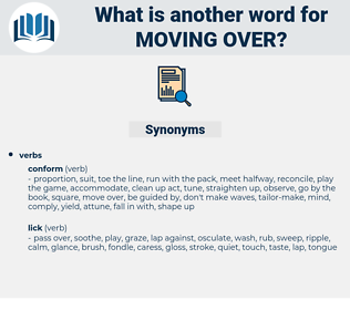 moving over, synonym moving over, another word for moving over, words like moving over, thesaurus moving over