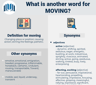 moving, synonym moving, another word for moving, words like moving, thesaurus moving