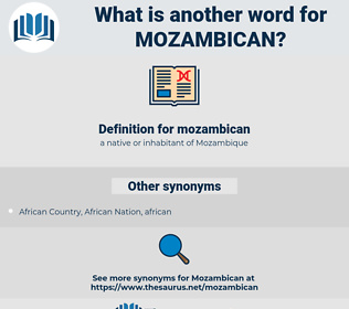 mozambican, synonym mozambican, another word for mozambican, words like mozambican, thesaurus mozambican