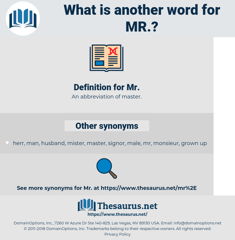mr, synonym mr, another word for mr, words like mr, thesaurus mr