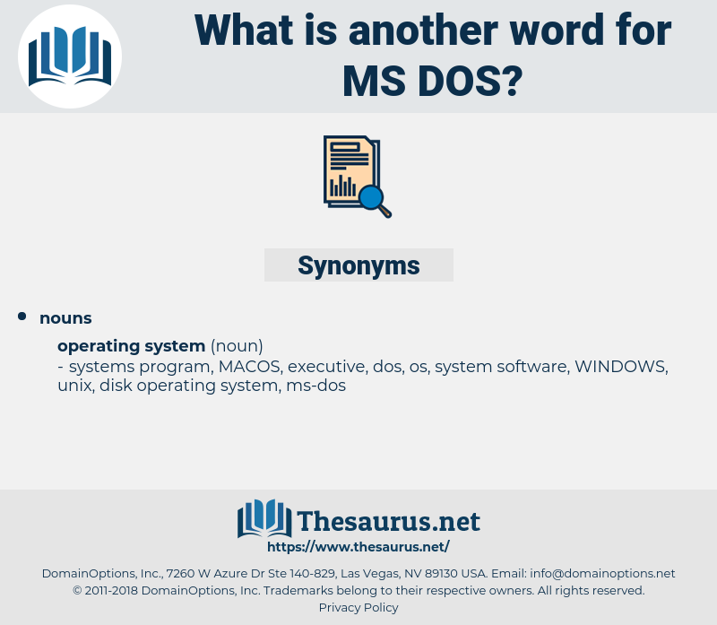 ms-dos, synonym ms-dos, another word for ms-dos, words like ms-dos, thesaurus ms-dos