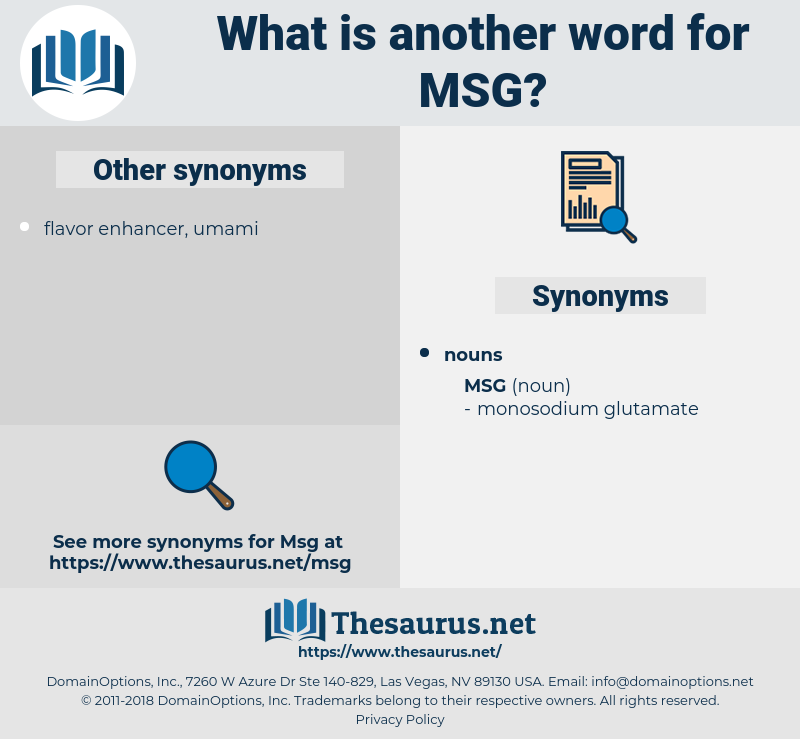 msg, synonym msg, another word for msg, words like msg, thesaurus msg