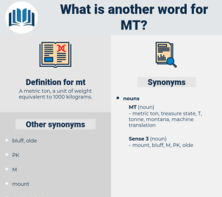 mt, synonym mt, another word for mt, words like mt, thesaurus mt