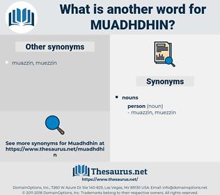 muadhdhin, synonym muadhdhin, another word for muadhdhin, words like muadhdhin, thesaurus muadhdhin