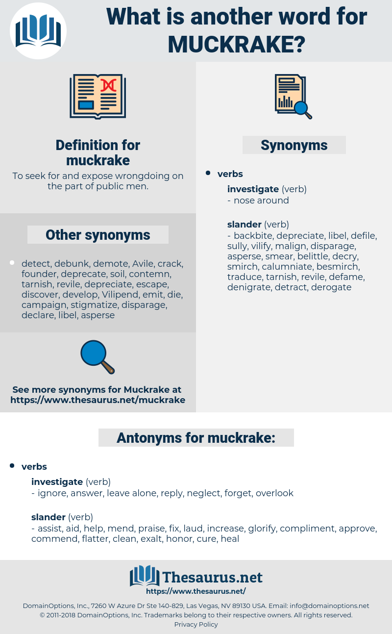 muckrake, synonym muckrake, another word for muckrake, words like muckrake, thesaurus muckrake