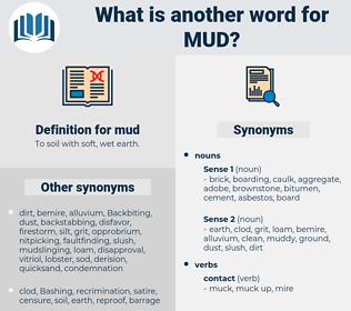 mud, synonym mud, another word for mud, words like mud, thesaurus mud
