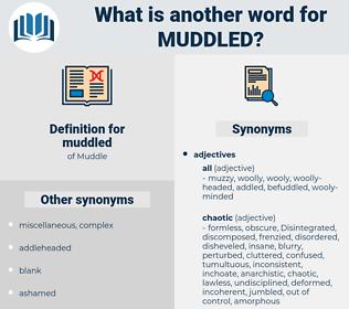 muddled, synonym muddled, another word for muddled, words like muddled, thesaurus muddled