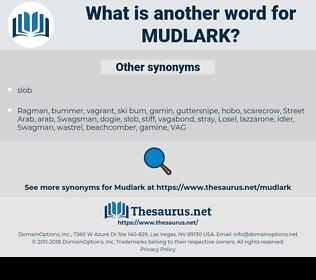 mudlark, synonym mudlark, another word for mudlark, words like mudlark, thesaurus mudlark