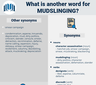 mudslinging, synonym mudslinging, another word for mudslinging, words like mudslinging, thesaurus mudslinging