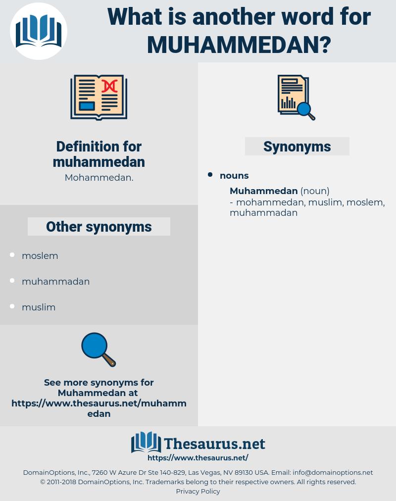 muhammedan, synonym muhammedan, another word for muhammedan, words like muhammedan, thesaurus muhammedan