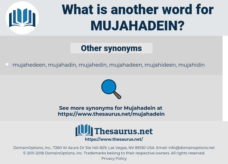 mujahadein, synonym mujahadein, another word for mujahadein, words like mujahadein, thesaurus mujahadein