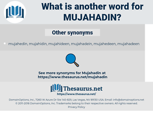 mujahadin, synonym mujahadin, another word for mujahadin, words like mujahadin, thesaurus mujahadin