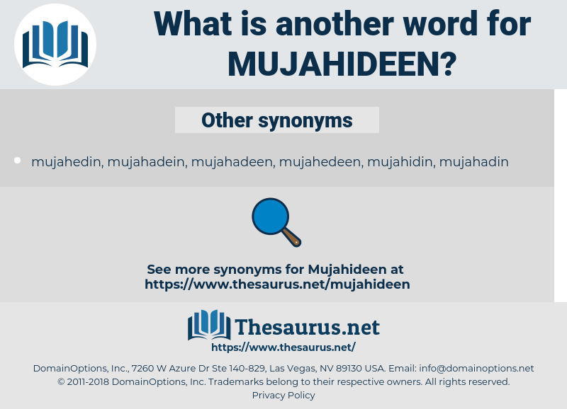 mujahideen, synonym mujahideen, another word for mujahideen, words like mujahideen, thesaurus mujahideen