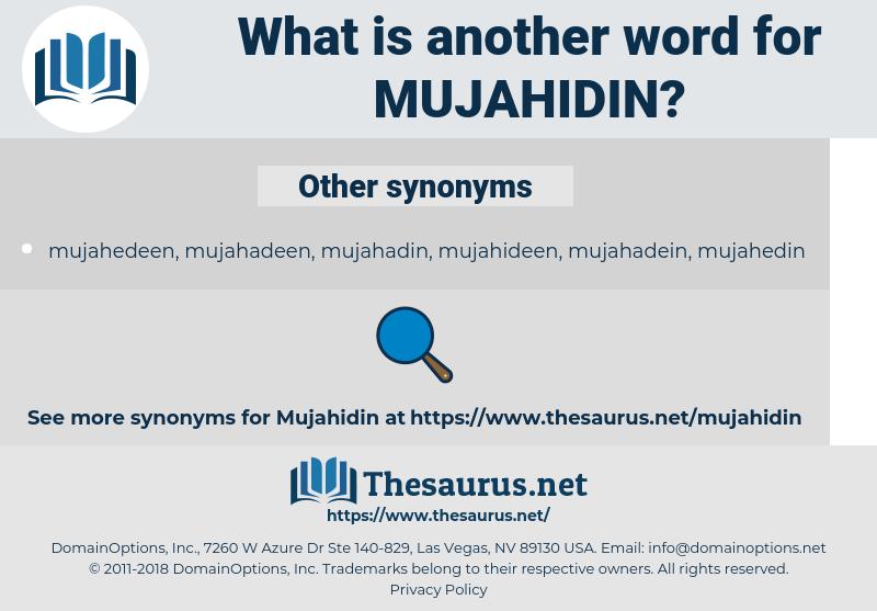 mujahidin, synonym mujahidin, another word for mujahidin, words like mujahidin, thesaurus mujahidin