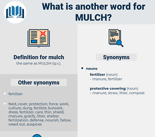 mulch, synonym mulch, another word for mulch, words like mulch, thesaurus mulch