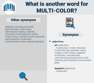 multi-color, synonym multi-color, another word for multi-color, words like multi-color, thesaurus multi-color