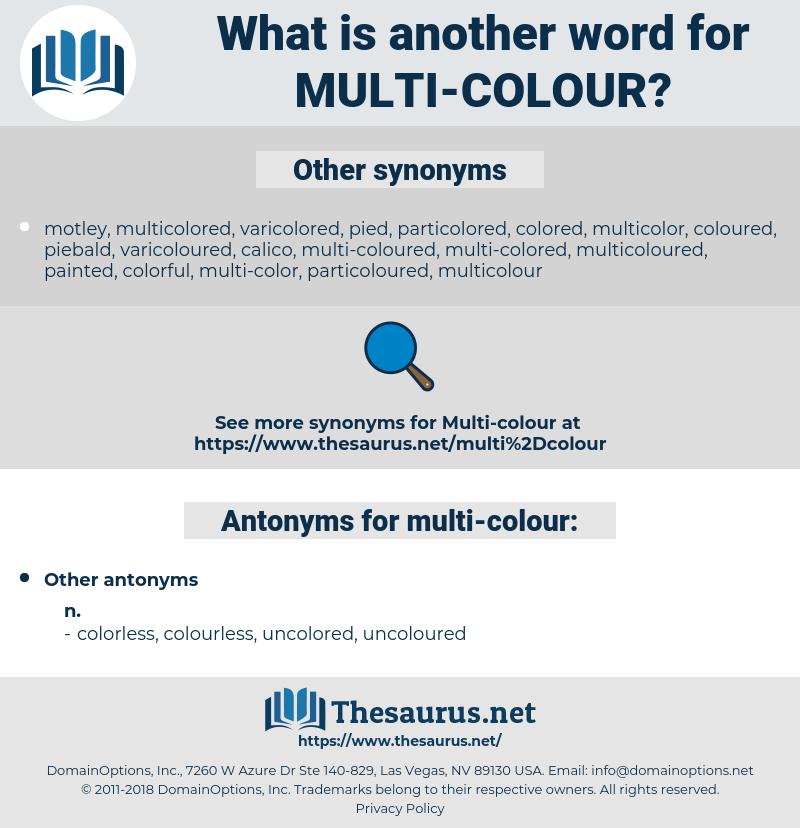 multi-colour, synonym multi-colour, another word for multi-colour, words like multi-colour, thesaurus multi-colour