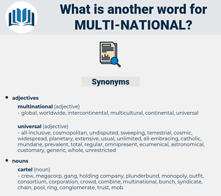 multi-national, synonym multi-national, another word for multi-national, words like multi-national, thesaurus multi-national