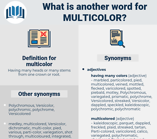 multicolor, synonym multicolor, another word for multicolor, words like multicolor, thesaurus multicolor