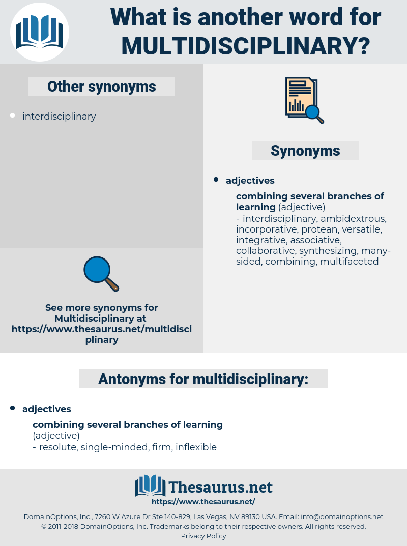 multidisciplinary, synonym multidisciplinary, another word for multidisciplinary, words like multidisciplinary, thesaurus multidisciplinary