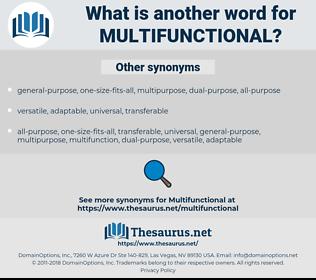 multifunctional, synonym multifunctional, another word for multifunctional, words like multifunctional, thesaurus multifunctional