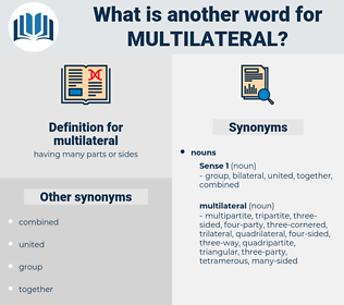 multilateral, synonym multilateral, another word for multilateral, words like multilateral, thesaurus multilateral