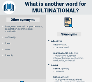 multinational, synonym multinational, another word for multinational, words like multinational, thesaurus multinational
