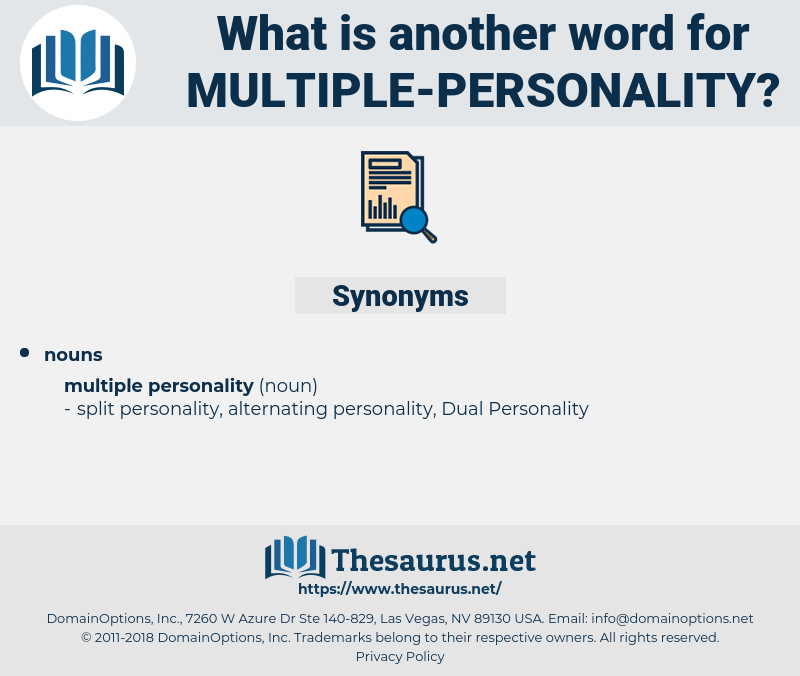 multiple personality, synonym multiple personality, another word for multiple personality, words like multiple personality, thesaurus multiple personality
