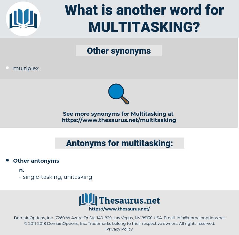 multitasking, synonym multitasking, another word for multitasking, words like multitasking, thesaurus multitasking