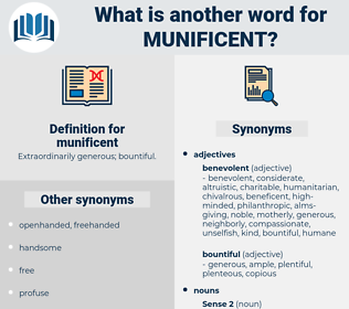 munificent, synonym munificent, another word for munificent, words like munificent, thesaurus munificent