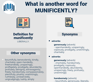 munificently, synonym munificently, another word for munificently, words like munificently, thesaurus munificently