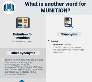 munition, synonym munition, another word for munition, words like munition, thesaurus munition