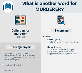 murderer, synonym murderer, another word for murderer, words like murderer, thesaurus murderer