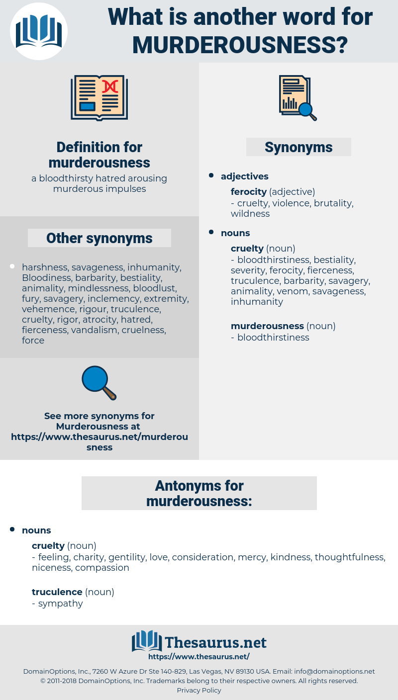 murderousness, synonym murderousness, another word for murderousness, words like murderousness, thesaurus murderousness