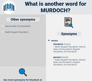 murdoch, synonym murdoch, another word for murdoch, words like murdoch, thesaurus murdoch