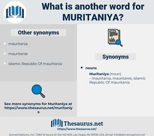 muritaniya, synonym muritaniya, another word for muritaniya, words like muritaniya, thesaurus muritaniya