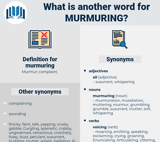 murmuring, synonym murmuring, another word for murmuring, words like murmuring, thesaurus murmuring