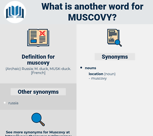 muscovy, synonym muscovy, another word for muscovy, words like muscovy, thesaurus muscovy