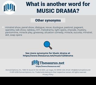 Music drama, synonym Music drama, another word for Music drama, words like Music drama, thesaurus Music drama
